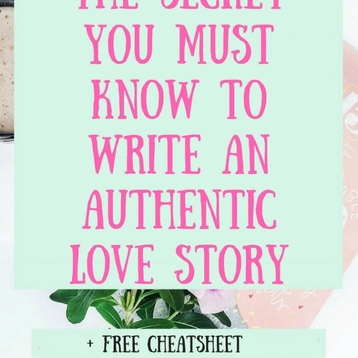 The Secret You Must Know to Write an Authentic Love Story + Free Worksheet
