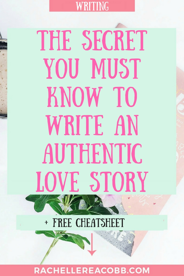 Writing a romance novel? Do you know this secret to writing an authentic love story?