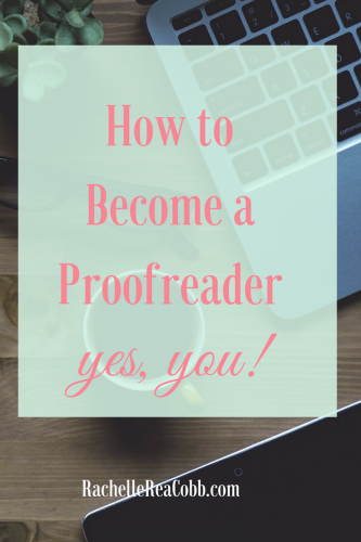 How I Became a Proofreader--and You Can, Too!