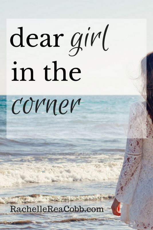 Dear Girl in the Corner