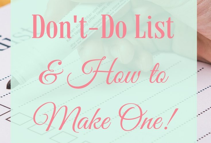Why You Need a Don't-Do List (And How to Make One!)