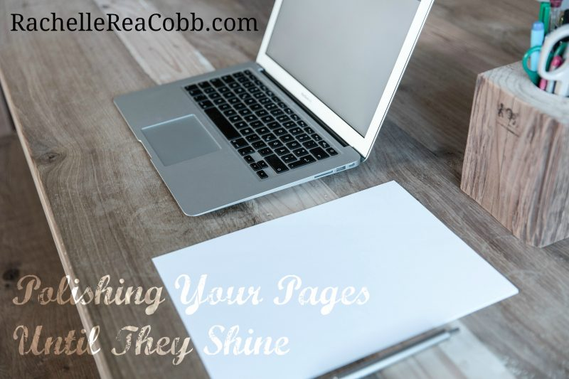 Editor Rachelle Rea Cobb is passionate about polishing your pages until they shine