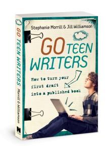 Go Teen Writers by Stephanie Morrill and Jill Williamson