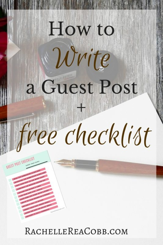 How to Write A Guest Post + Checklist