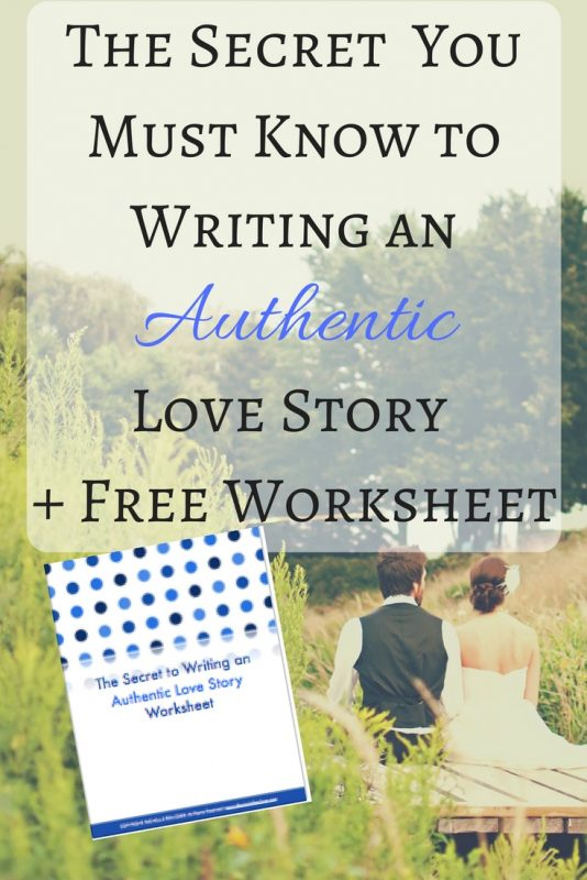 writing romance? Do you know the secret to making a love story authentic?
