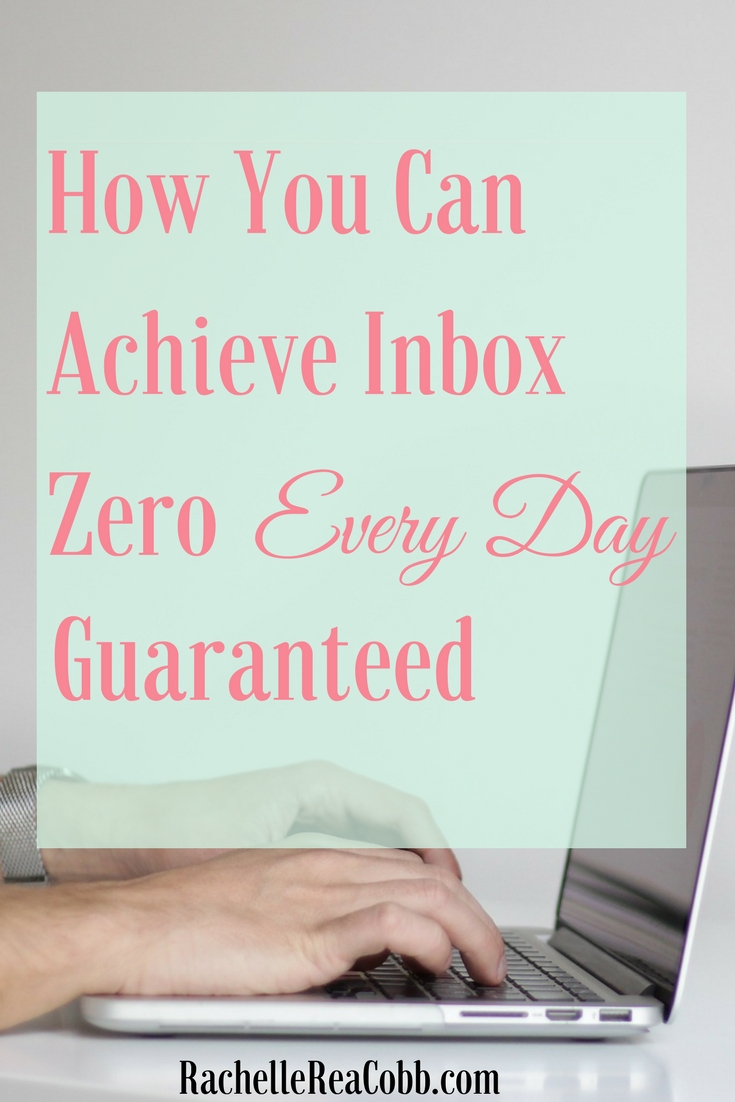 How You Can Achieve Inbox Zero Every Day