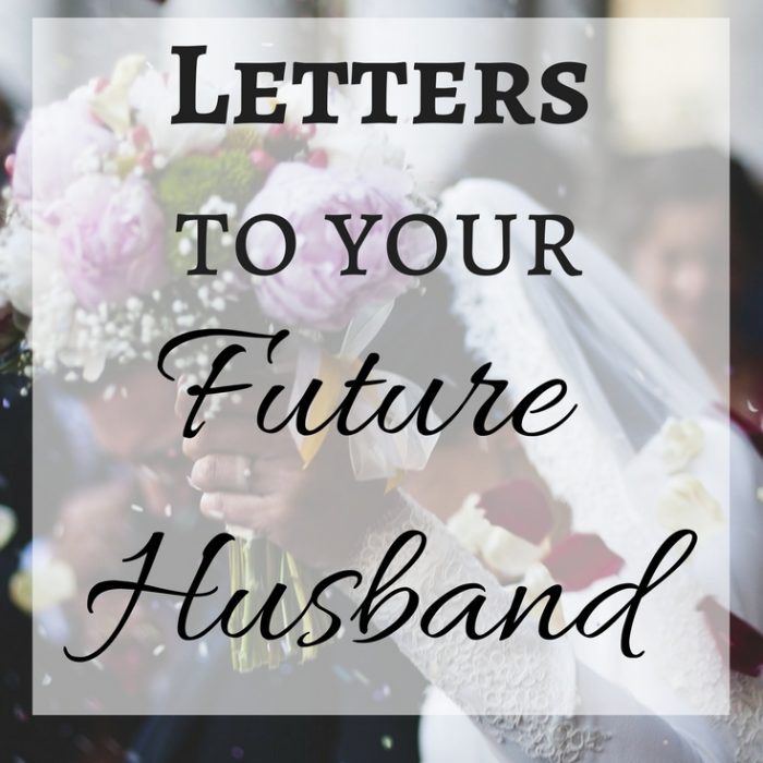 What Happens When You Write Letters to Your Future Husband