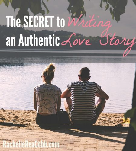 The Secret to Writing an Authentic Love Story