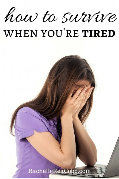 When You're Tired