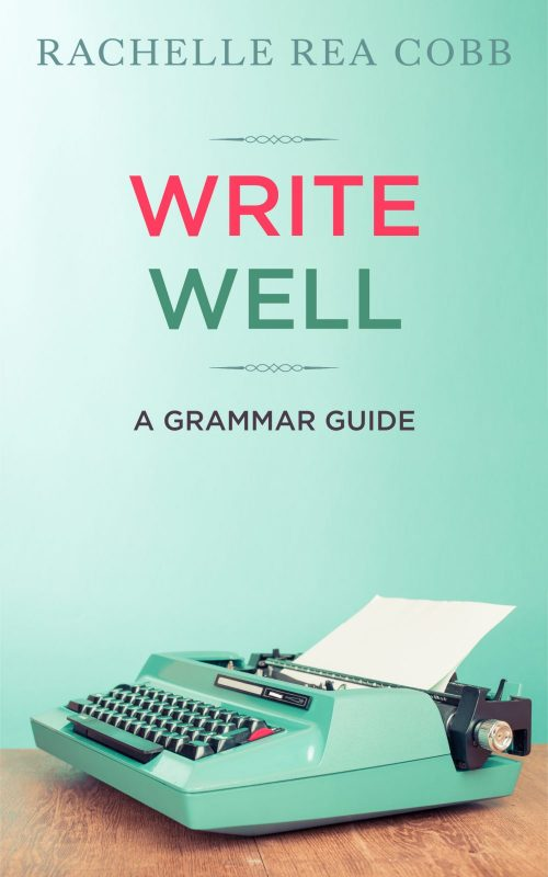 Write Well: A Grammar Guide