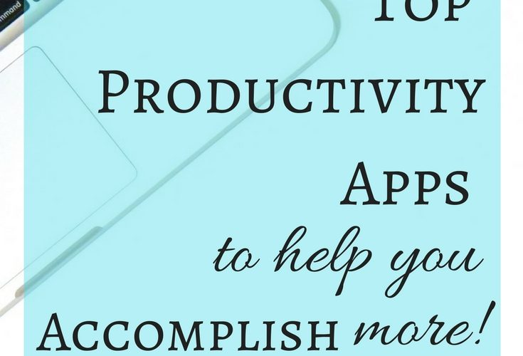 Top Productivity Apps to Help You Accomplish More